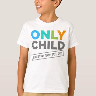 De Vervaldatum van het Kind Slechts [Uw Datum] T Shirt