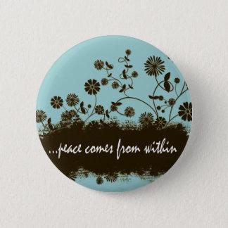De vrede komt uit binnen kenteken ronde button 5,7 cm