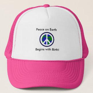 De vrede ter wereld Begint met Geboorte! Trucker Pet