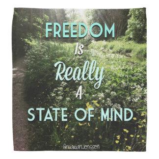 De vrijheid is teally een gemoedsgesteldheid bandana