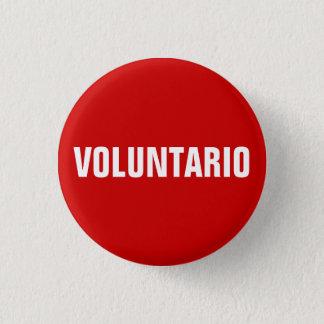 De Vrijwilliger van Voluntario in Spaanse knoop Ronde Button 3,2 Cm