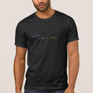 De vrouw is altijd Juiste Grappige CSS T Shirt
