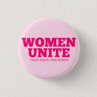 """De """"vrouwen verenigen zich - neem de Nacht terug"""" Ronde Button 3,2 Cm"""