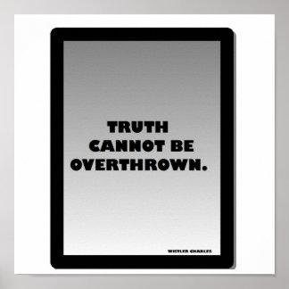 De waarheid kan niet worden omvergeworpen poster