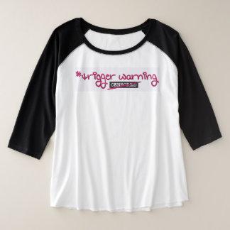 De Waarschuwing van de trekker door Aleta Grote Maat Raglan T-shirt