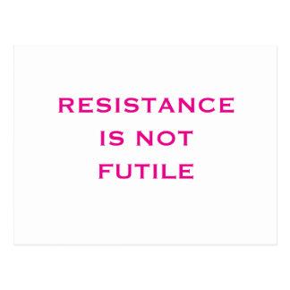 De weerstand is NIET Futiel Briefkaart