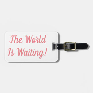De wereld wacht het Label van de Bagage Bagagelabel