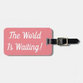 De wereld wacht het Label van de Bagage Kofferlabel
