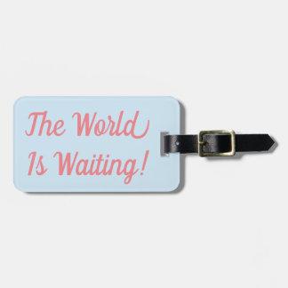 De wereld wacht het Label van de Bagage Kofferlabels