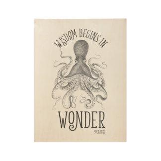 De wijsheid begint in Wonder Houten Poster