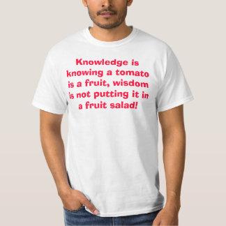 De wijsheid zet geen tomaat in een fruitsalade t shirt