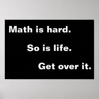 De wiskunde is hard poster