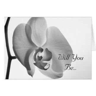 De witte Orchidee zal u Mijn Bruidsmeisje zijn Kaart