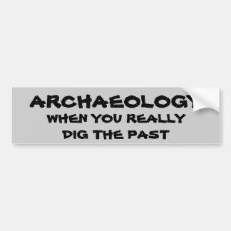 De Woordspeling van de archeologie. Wanneer u het Bumpersticker