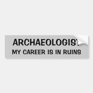De Woordspeling van de archeoloog. Mijn Carrière Bumpersticker