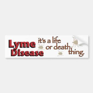 De Ziekte van Lyme - het is een het leven of doods Bumpersticker