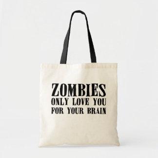 De zombieën houden van u slechts voor Uw Hersenen Budget Draagtas