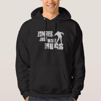 De zombieën willen enkel omhelzingen hoodie
