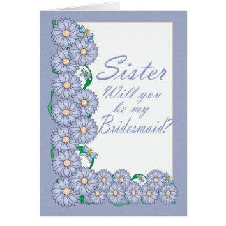 De zuster zal u mijn Kaart van het Bruidsmeisje zi