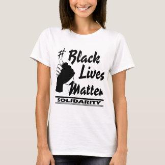 De zwarte Kwestie van het Leven - Solidariteit T Shirt