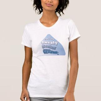 """""""De Zwetende Bejaarde van de voorzichtigheid """" T Shirt"""