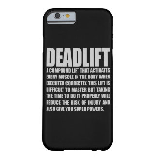 Deadlift - Grappige Motivatie Training Barely There iPhone 6 Hoesje