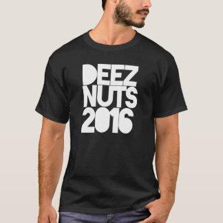 DEEZ- NUTS 2016 #DEEZNUTS T SHIRT