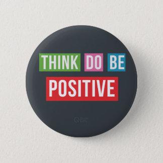 Denk Positive Do Positive Be Positieve knoop Ronde Button 5,7 Cm