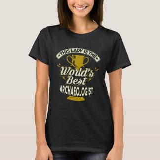 Deze Dame Is de Beste Archeoloog van de Wereld T Shirt