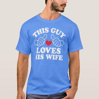 Deze Kerel houdt van Zijn vrouw T Shirt
