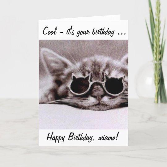 Deze Koele Kat Wenst U Een Gelukkige Verjaardag Kaart Zazzlenl