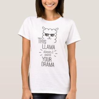 Deze Lama wil uw Drama niet T Shirt