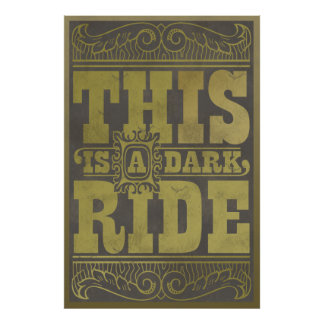 Dit is een donkere rit poster