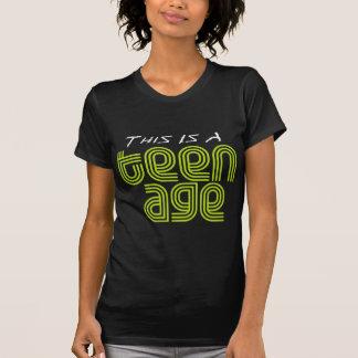 Dit is een Leeftijd van de Tiener T-shirts