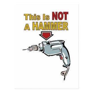 Dit is Geen Hamer - het Grappige Spreuk van het Briefkaart