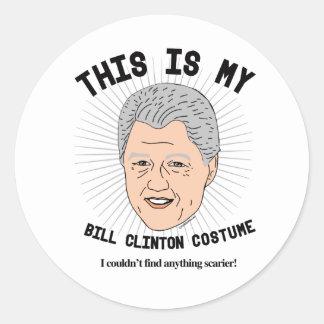 Dit is mijn Kostuum van Bill Clinton - ik kon niet Ronde Sticker