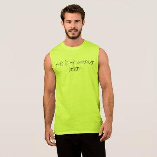 Dit is Mijn Overhemd van de Training! T Shirt