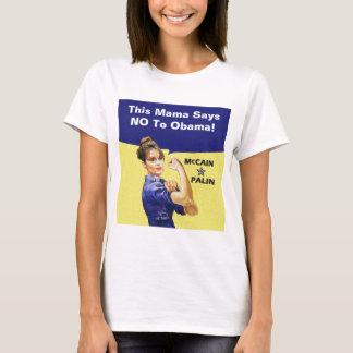 Dit Mamma zegt nr aan Obama! Pas dit bericht aan T Shirt