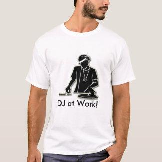 DJ op het Werk! T Shirt