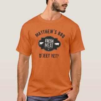 D'Jeet nog? Vers Vlees •BBQ van de douane T Shirt
