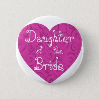 Dochter van de Bruid Ronde Button 5,7 Cm