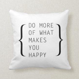 Doe meer van wat u - Hoofdkussen Gelukkig maakt Sierkussen