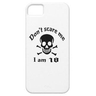 Doe schrikken me niet ik ben 18 barely there iPhone 5 hoesje