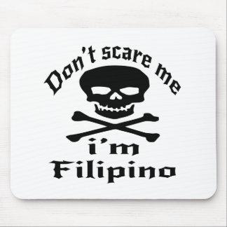 Doe schrikken me niet ik ben Filipijns Muismatten