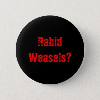 Dolle Wezels? Ronde Button 5,7 Cm