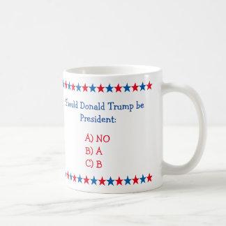 Donald Trump Be President de Funny Koffie van de Koffiemok