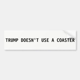 Donald Trump Bumper Sticker - gebruikt geen