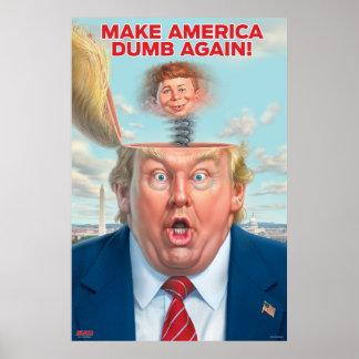"Donald Trump ""maakt Amerika opnieuw tot Stom"" Poster"