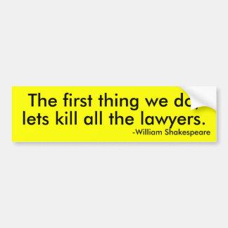 dood alle advocaten bumpersticker
