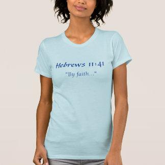 Door Geloof T Shirt